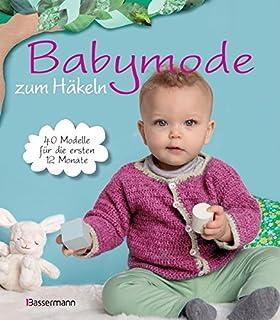 Häkeln Für Das Baby 20 Modelle Bis 24 Monate Amazonde Lois