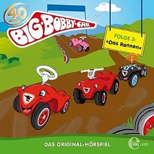Das Rennen (BIG Bobby Car 3) Hörspiel