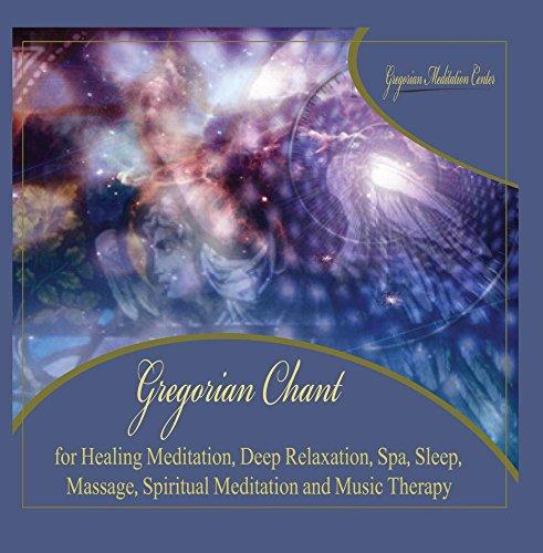 Gregorian Chant for Healing Meditation, Deep Relaxation, Spa, Sleep, Massage, Spiritual Meditation and Music - Songs Gregorian Chant