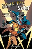 img - for Rocketeer / The Spirit: Pulp Friction (The Rocketeer) book / textbook / text book