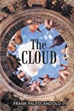 The Cloud, Frank Palescandolo, 1469735733