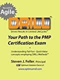 img - for Your Path to the PMP Certification Exam: Understanding Fail Fast - Quick Value concepts employing Drill Methods sm book / textbook / text book