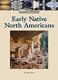 Early Native North Americans, Don Nardo, 1420500341