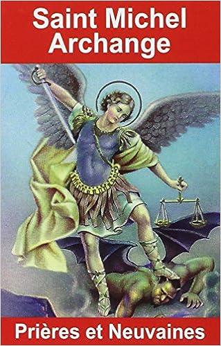 Neuvaine de prières pour Saint Michel Archange pour la protection