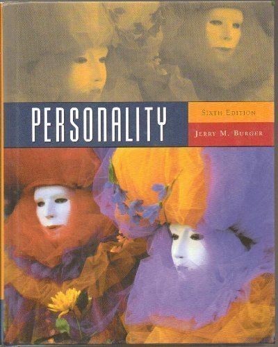 Personality 6th Edition (Sixth Ed.) 6e By Jerry M. Burger 2003