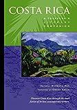 Costa Rica: A Traveler's Literary Companion (Costa Rica)