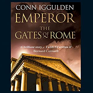 EMPEROR: The Gates of Rome, Book 1 (Unabridged) Audiobook