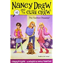 The Fashion Disaster (Nancy Drew and the Clue Crew #6)
