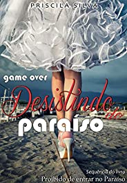 Desistindo do Paraíso (Série Paraíso)
