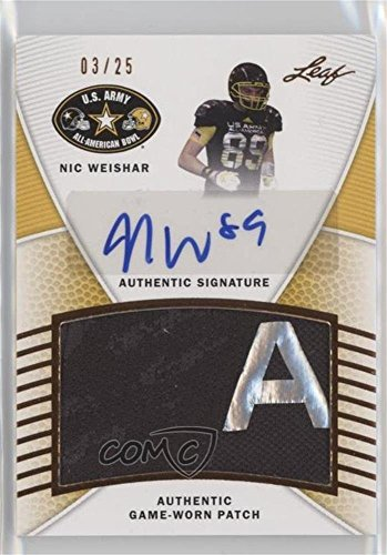 Nic Weishar #3/25 (Football Card) 2014 Leaf U.S. Army All-American Bowl - Game-Used Patch Autographs #PA-NW1