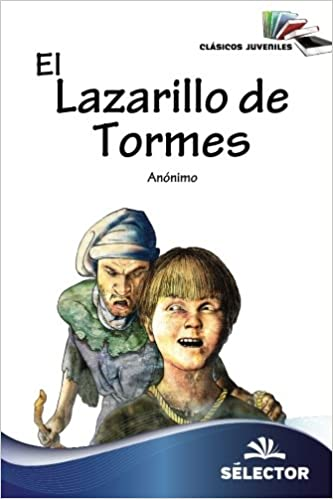 Lazarillo de Tormes (Spanish Edition): Anónimo Anónimo: 9786074532258: Amazon.com: Books
