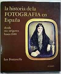 Historia de la fotografia en España: Amazon.es: Lee