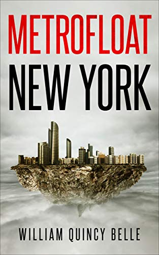Metrofloat New York by [Belle, William Quincy]