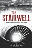 The Stairwell, M. M. Silva, 1493794639