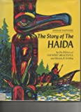 img - for The story of the Haida, (Indian nations) book / textbook / text book