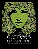 The Goddess Coloring Book: Traditional Images to Contemplate & Color