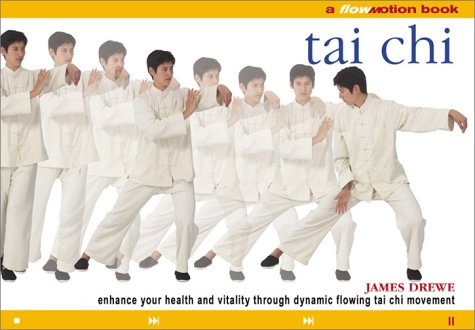 Flo Motion: Tai Chi: Enhance Your Health and Vitality Through Dynamic Flowing Tai Chi Movement (Quest Vitality)