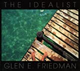 The Idealist: In My Eyes 25 Years