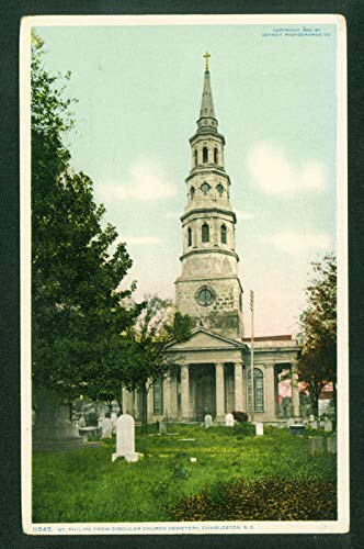 St. Philips from Circular Church Cemetery Charleston South Carolina SC Postcard