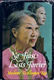 No Feast Lasts Forever, Wellington Koo and Isabella Taves, 0812905733