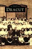Dracut, John Pendergast, 0752405063