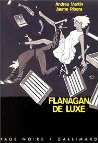 Flanagan de luxe par Andreu Martin