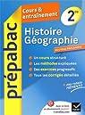 Histoire-Géographie 2de - Prépabac Cours & entraînement: Cours, méthodes et exercices - Seconde par Brisson