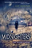 Midnighters #1: The Secret Hour (Midnighters)