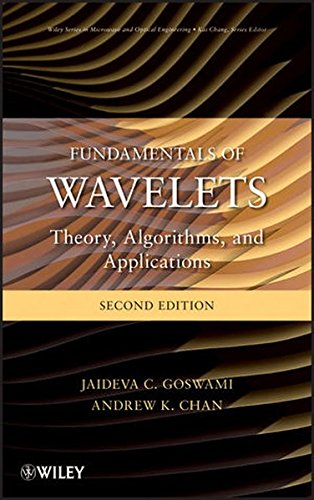 Fundamentals of Wavelets: Theory, Algorithms, and Applications by Wiley