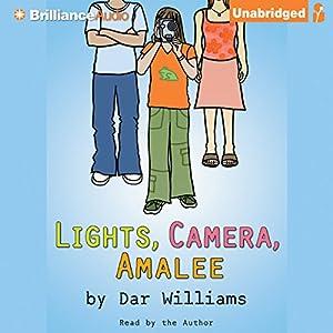 Lights, Camera, Amalee Audiobook