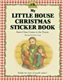 My Little House Christmas Sticker Book, Laura Ingalls Wilder, 0694007552