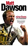 Matt Dawson: Nine Lives