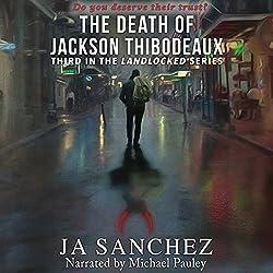 The Death of Jackson Thibodeaux