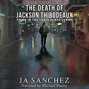 The Death of Jackson Thibodeaux Audiobook