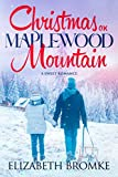 Christmas on Maplewood Mountain: A Holiday
