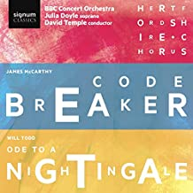 James McCarthy: Codebreaker / Will Todd: Ode to a Nightingale