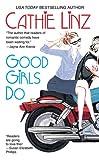 img - for Good Girls Do (Berkley Sensation) book / textbook / text book