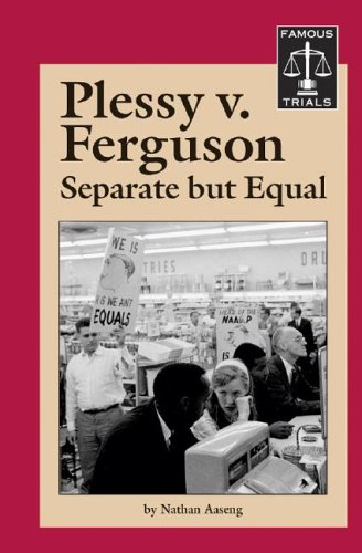 Plessy v. Ferguson (Famous Trials)