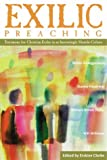 img - for Exilic Preaching: Testimony for Christian Exiles in an Increasingly Hostile Culture book / textbook / text book
