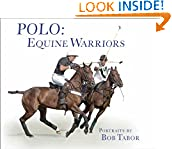 #1: Polo: Equine Warriors