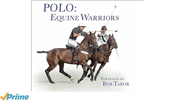 Polo: Equine Warriors /Anglais: Amazon.es: Tabor: Libros en ...