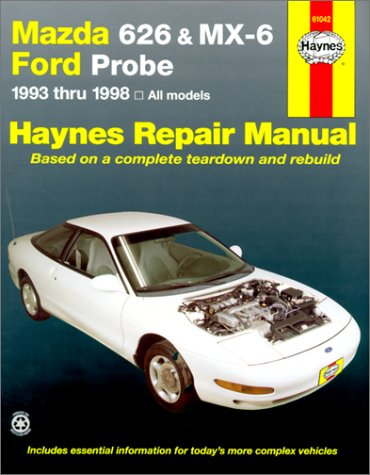 Mazda 626 and Mx-6 Ford Probe Automotive Repair Manual: All Mazda 626-1993 Through 1998, Mazda Mx-6-1993 Through 1997, Ford Probe-1993 Through 1997 (Haynes Automotive Repair ()