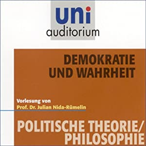 Demokratie und Wahrheit (Uni-Auditorium) Hörbuch