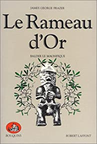 Le Rameau d'Or, tome 4 : Balder le Magnifique  par James-George Frazer