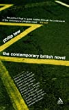 The Contemporary British Novel, Tew, Philip, 0826473504