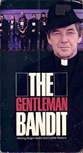 Gentleman Bandit, The (1981 tv-film version)