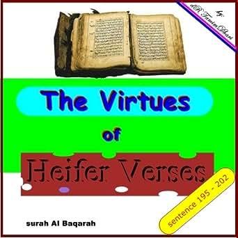 The Virtues Of Heifer Verses. Surah Al-Baqarah sentence 195 - 202