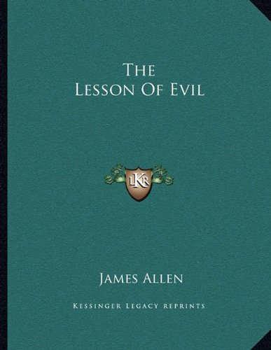 The Lesson Of Evil
