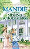 Front cover for the book Mandie and the Missing Schoolmarm by Lois Gladys Leppard