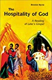 img - for The Hospitality of God: A Reading of Luke's Gospel book / textbook / text book